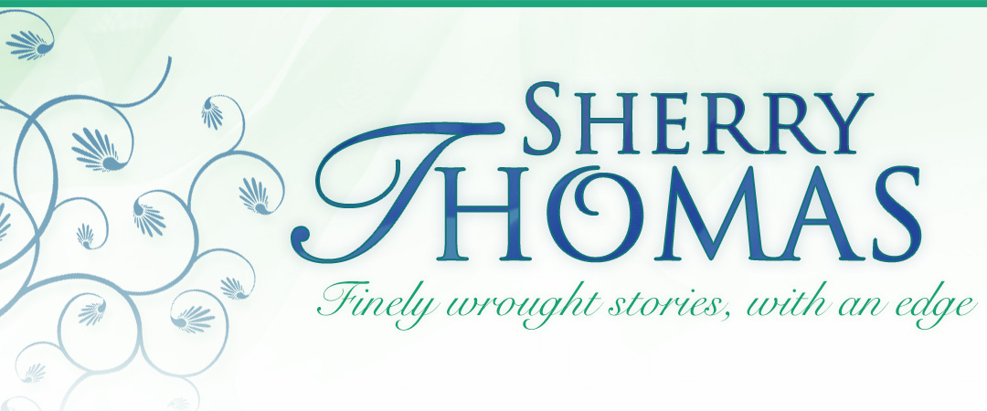 Sherry Thomas - Finely Wrought Stories...with an Edge
